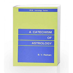 A Catechism of Astrology by Bangalore Venkata Raman Book-8185674272