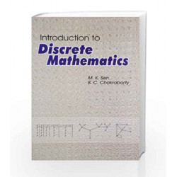 Introduction to Discrete Mathematics by M. K. Sen Book-8187134887