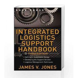 Integrated Logistics Support Handbook (McGraw-Hill Logistics Series) by N.A. Book-9780071471688