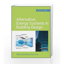 Alternative Energy Systems in Building Design (GreenSource Books) (Mcgraw-Hill\'s Greensource) by N.A. Book-9780071621472