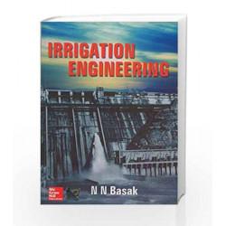 Irrigation Engineering by N N Basak Book-9780074635384