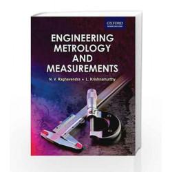 Engineering Metrology and Measurements by Raghavendra Book-9780198085492