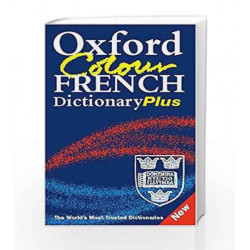 Oxford Colour French Dictionary Plus: 2/e revised by Marianne Chalmers Book-9780198609001