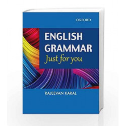 English Grammar Just For You by RAJEEVAN KARAL Book-9780199455409