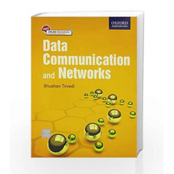 DATA COMMUNICATIONS AND NETWORKS by BHUSHAN TRIVEDI Book-9780199455997