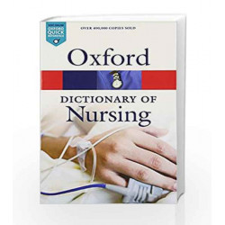 A Dictionary of Nursing (Oxford Quick Reference) by Tanya Mcferran Book-9780199666379
