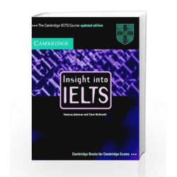 Insight into IELTS Student\'s Book Updated edition: The Cambridge IELTS Course by ALLEGRI Book-9780521011488