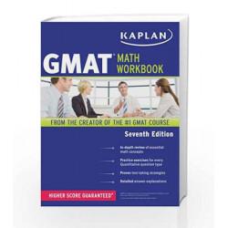 Kaplan GMAT Math Workbook by Kaplan Book-9781419549984