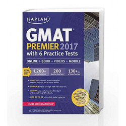 GMAT Premier 2017 with 6 Practice Tests: Online + Book + Videos + Mobile (Kaplan Test Prep) by - Book-9781506203218