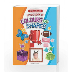 My Big Book Of Colours and Shapes (Dreamland) by Dreamland Publications Book-9781730109270
