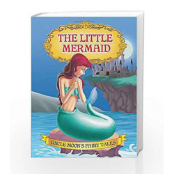The Little Mermaid (Uncle Moon\'s Fairy Tales) by Dreamland Publications Book-9781730120084