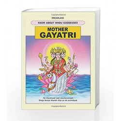 Mother Gayatri (The Hindu Goddesses) by Dreamland Publications Book-9781730169250