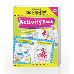 Dot to Dot Activity Book 4 by Dreamland Publications Book-9781730176388