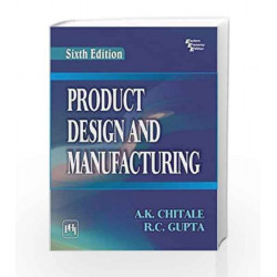 Product Design and Manufacturing by Chitale A.K Book-9788120348738