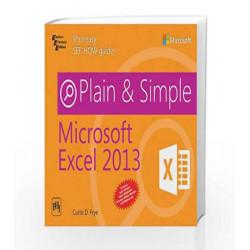 Microsoft Excel 2013: Plain & Simple by Frye C.D Book-9788120349100