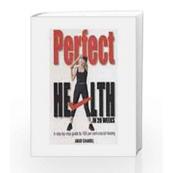 Perfect Health in 20 Weeks by Amar Chandel Book-9788122007817