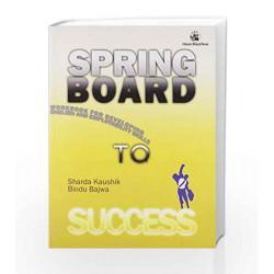 Springboard to Success by Sharda Kaushik^Bindu Bajwa Book-9788125041146