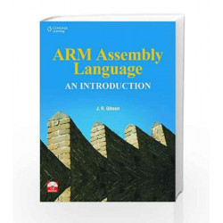ARM Assembly Language- An Introduction w/CD by J. R. Gibson Book-9788131513606