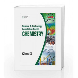 Science & Technology Foundation Series - Chemistry: Class - 9 by BASE Book-9788131517185