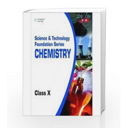 Science and Technology Foundation Series Chemistry - Class X: Class - 10 by BASE Book-9788131517338