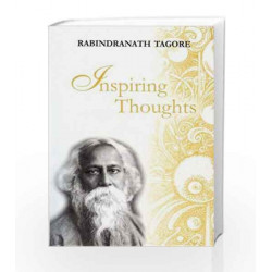 Inspiring Thoughts (Inspiring Thoughts Quotation Series) by Rabindranath Tagore Book-9788170288848