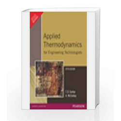 Applied Thermodynamics for Engineering Technologists by T.D. Eastop Book-9788177582383