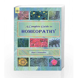 A Complete Guide to Homeopathy by N.A Book-9788178223025