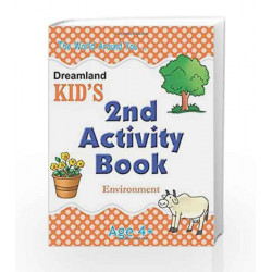 2nd Activity Book - Environment (Kid\'s Activity Books) by Dreamland Publications Book-9788184513714