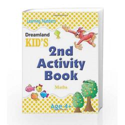 Dreamland Kid\'s: 2nd Activity Book - Maths - Age 4+ (Kid\'s Activity Books) by Dreamland Publications Book-9788184513745