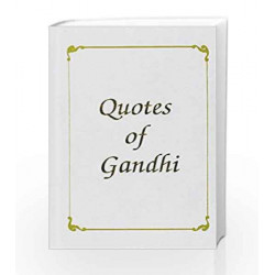 Quotes of Gandhi by Shalu Bhalla Book-9788185273518