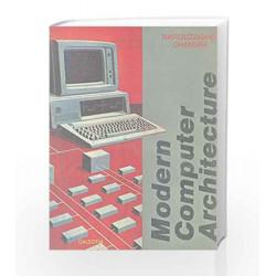 Modern Computer Architecture by Rafiquzzman Book-9788186340080