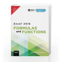 Excel 2016 Formulas and Functions 1/e by McFedries Book-9789332578616