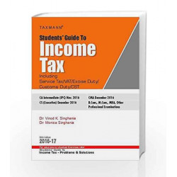 students\' guide to income tex (55th edtion 2016-17) by Vinod K Singhania & Monica Singhania Book-9789350719473