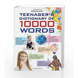 Teenagers\' Dictionary: 10000 Words by Dreamland Publications Book-9789350891940