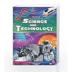 Encyclopedia of Science & Technology by Dreamland Publications Book-9789350894354