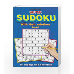 Super Sudoku with Solutions Book - 2 by Dreamland Publications Book-9789350895092