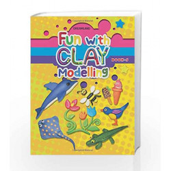 Fun with Clay Modelling by Dreamland Publications Book-9789350895566