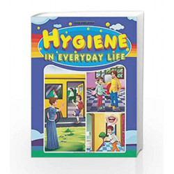 Hygiene in Everyday Life by Dreamland Publications Book-9789350895801
