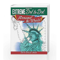 Extreme Dot to Dot: Around the World by Dreamland Publications Book-9789350897867