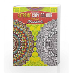 Extreme Copy Colour - Mandala by Dreamland Publications Book-9789350897904