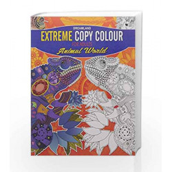 Extreme Copy Colour- Animal World by Dreamland Publications Book-9789350898352
