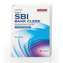 Lexisnexis Guide to SBI - Bank Clerk Examination by Varun Gupta Book-9789351436348