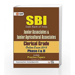 SBI Junior Associates & Junior Agricultural Associated Clerical Grade Phase - I & Phase II Guide 2016 by GKP Book-9789351448846
