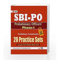 SBI PO (Probationary Officers) Phase - I (20 Practice Sets) Includes Free Online Mock Test by GKP Book-9789351449188