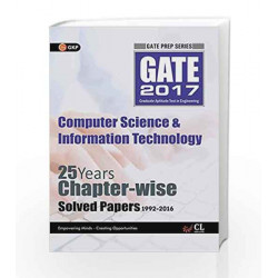 GATE Papers Computer Science & IT 2017 Solved Papers 25 Years (Chapterwise) by GKP Book-9789351449706