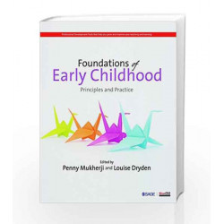 Foundations of Early Childhood: Principles and Practice by Penny Mukherji Book-9789386062567