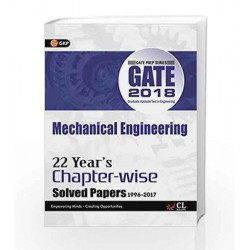 GATE Mechanical Engineering (22 Year\'s Chapter-Wise Solved Paper) 2018 by GKP Book-9789386309822