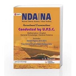 Guide NDA   NA (National Defence Academy & Naval Academy) Includes Solved Papers 2014   15 & Free Online Practice Sets by GKP