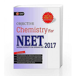 Objective Chemistry for NEET 2017 by GKP Book 9789351450122