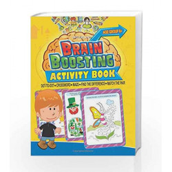 Brain Boosting Activity Book: Match the Pair, Find the Difference, Maze, Crossword, Dot-to-Dot  by Dreamland Publications